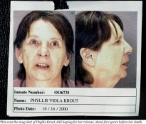This mug shot shows Phyllis Krout, still hoping for her release, about five years before her death.