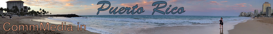 Promotional Banner for CommMedia in Puerto Rico Special Coverage Section